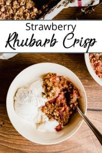 Pinterest Pin of Strawberry Rhubarb Crisp with icecream from overhead