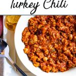 Pinterest pin of turkey chili