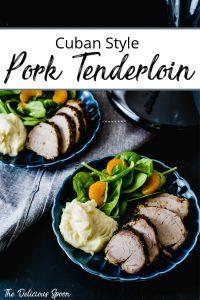 Pinterest Pin of Cuban Style Baked Pork Tenderloin