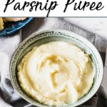 Pinterest pin for parsnips pureed