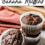 Pinterest pin of 3 chocolate muffins with a red napkin
