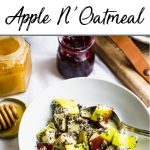 Pinterest pin of warm apple n'oatmeal