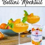 Pin showing two Basil Bellini Mocktails with some oranges and peaches and a can of SanPellegrino Clementine & Peach #shop #cbias