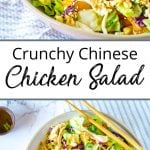 Pinterest Pin showing two bowls of chinese chicken salad with chopsticks on a white and grey napkin with chopsticks