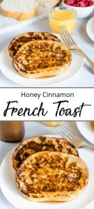 Pinterest pin for honey cinnamon french toast with two pieces of french toast shown on white plates