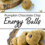 Pinterest pin showing piles of pumpkin energy balls with chocolate chips on rustic wood rounds