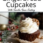 A Pinterest pin showing one gingerbread cupcake with vanilla icing on dark christmas background