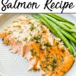Pinterest pin showing a large piece of baked salmon dusted with dill and spices along with a side of beans