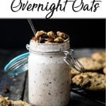 Pinterest pin of an overnight oatmeal made topped with oatmeal cookies and some on a cooling rack nearby