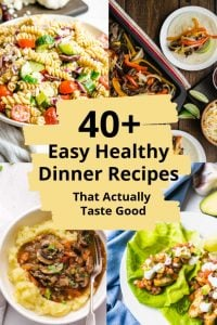 Collage of healthy dinner recipes that taste good