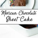 A Pinterest pin showing a slice of Mexican chocolate sheet pan cake
