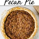 A pinterest pin showing a large southern pecan pie