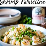 A Pinterest pin with a bowl of shrimp pasta with peas and chilli flakes on a wooden tablescape