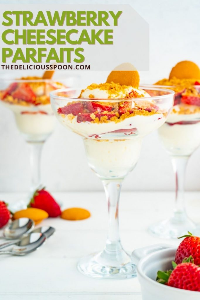 Pinterest pin showing three parfait cups filled with strawberry cheesecake layers.