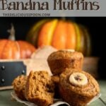 A Pinterest pin showing three healthy pumpkin muffins.